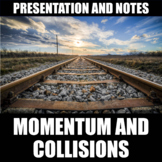 Momentum and Collisions Presentation and Notes | Print | Digital