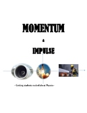 SCIENCE: IMPULSE AND MOMENTUM