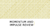 Momentum and Impulse Review