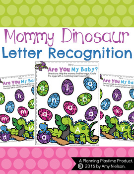 Mommy Dinosaur Letter Recognition Activity