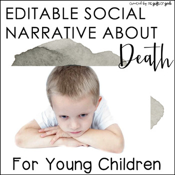 Mommy Loves Me: Editable Social Story about Death and Dying