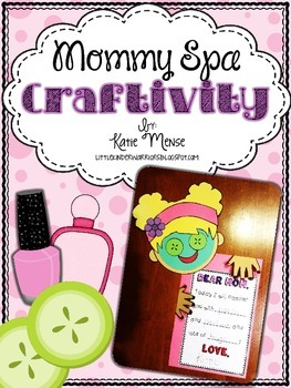 Mommy Spa Writing Craftivity or Card for Mother's Day