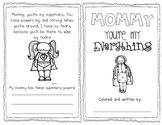 Mommy You're My Everything {Mother's Day Booklet}