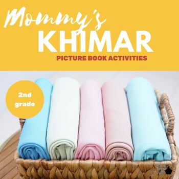 Mommy's Khimar Picture Book Unit