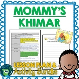 Mommy's Khimar by Jamilah Thompkins-Bigelow Lesson Plan and Activities