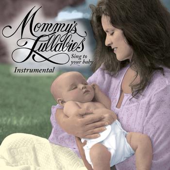 Mommy's Lullabies Instrumental
