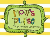 Mom's Purse-A Mother's Day Booklet and Craftivity