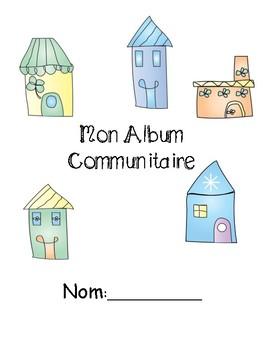 Mon Album Communitaire - My Community Scrapbook French