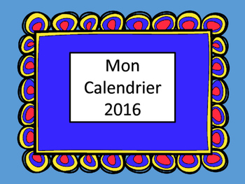 Mon Calendrier 2016 – French Coloring Page Calendar
