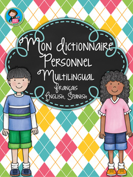 Mon Dictionnaire Personnel (Multilingual) French, English