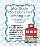 Mon École (My School) Vocabulary Sheet and Listening Quiz
