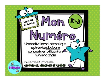 Mon Numéro - French Math Number Activity for primary