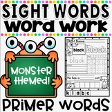 Mon-STAR Sight Words Supreme NO PREP Printables ~ PRIMER