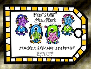 "Mon""STAR"" Student: Behavior Incentive"