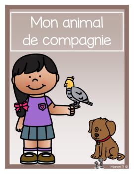 Mon animal de compagnie (littératie et numératie)