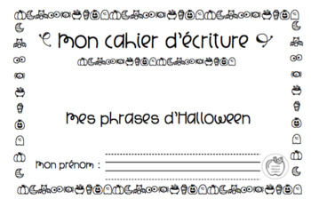 Mon cahier d'écriture pour le 1er cycle - Mes phrases d'Halloween
