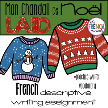 Mon chandail de Noël laid French ugly Christmas sweater assignment