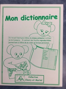 Mon dictionnaire- FRENCH Student Personnel Dictionary- Grade 1 and 2