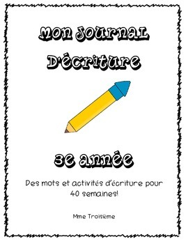 Mon journal d'écriture/French Immersion Spelling Journal