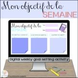 Mon objectif de la semaine || Digital Weekly Goal Setting