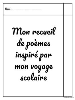 Mon recueil de poèmes inspiré par mon voyage scolaire