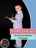 Mon sondage: un projet de traitement de données (Survey Project in French)