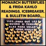 Monarch Butterflies & Frida Kahlo Readings, Icebreaker, &