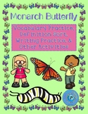 Monarch Butterfly Mini-Unit (Vocabulary, Definitions, KWL Chart, Writing, Etc.)