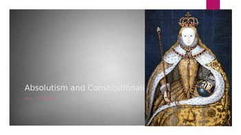 Monarchies, Absolutism and Constitutionalism Powerpoint fo