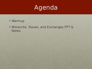 Monarchs, Slaves and Exchanges PowerPoint