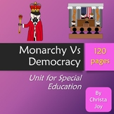 Monarchy vs Democracy Unit for Special Education