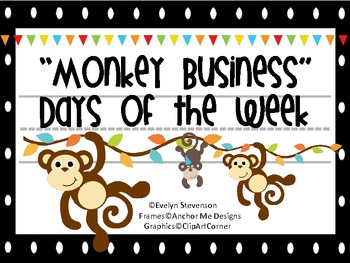 Monkey Business Days of the Week