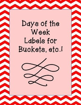 **FREEBIE** Monday-Friday Labels for Buckets, etc.