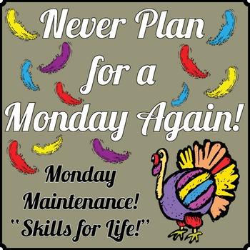 "Life Skills: Monday Maintenance 3.0 November ""Turkey"" Ed."