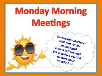 Monday Morning Meetings