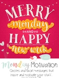 Monday Motivation- Short messages and stories to inspire and motivate