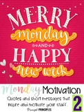 Monday Motivation- Short messages and stories to inspire and motivate PART 2