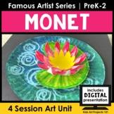 Monet Project-Based Art Unit for Famous Artist Series in PreK-2