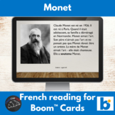 Monet - reading in French - Boom Cards™ version