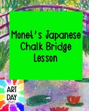 Monet's Japanese Chalk Bridge Lesson
