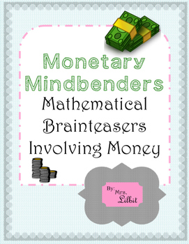 Monetary Mindbenders