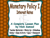 Monetary Policy I (Interest Rates) - Lesson Plan and Activities