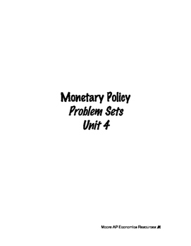 Monetary Policy Unit Problem Sets Handouts