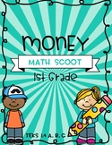 Money - 1st Grade - Math Scoot