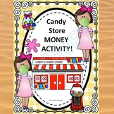 """Candy Store """"Counting Money"""" (Worksheets)"""