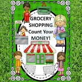 """Grocery Shopping """"Counting Money"""" (Worksheets)"""