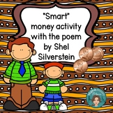 """""""Smart"""" Money Activity to be used with the Poem by Shel Silverstein"""