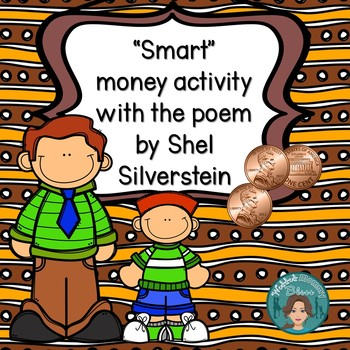 """Smart"" Money Activity to be used with the Poem by Shel Si"