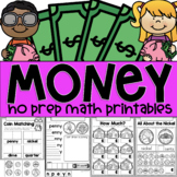 Money! A No Prep Math Printables Package for Kindergarten and First Grade