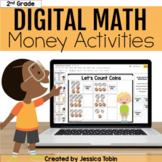Money Activities and Money Word Problems- Digital Activities in Slides & Seesaw